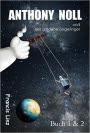 Leseprobe: Anthony Noll und der goldene Zeigefinger (Buch 1): wenn kleine Roboter träumen - Francis Linz