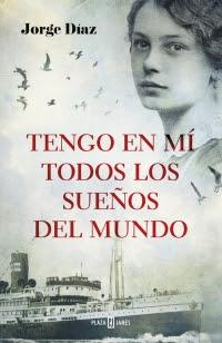 megustaleer - Tengo en mí todos los sueños del mundo - Jorge Díaz