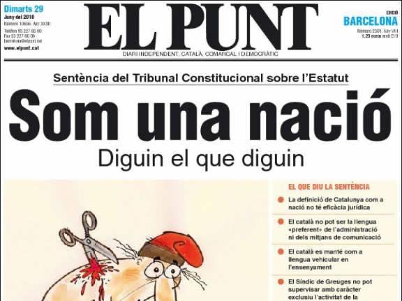 """""""El Punt"""" recalca: """"Som una nació"""", tot i que la sentència rebaixi aquest concepte. (Font: kiosko.net)"""