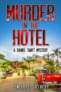 Murder in the Hotel by Penelope Sotheby