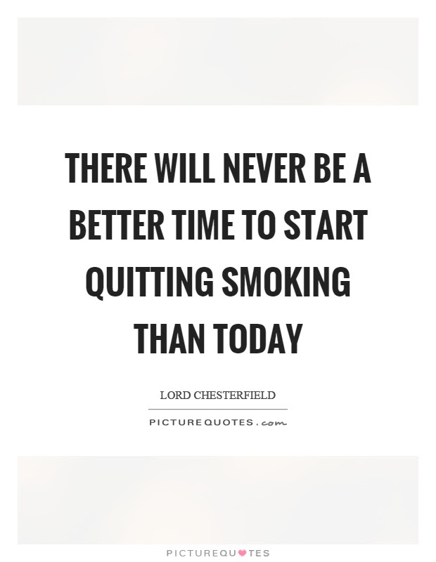 Quit Smoking Quotes  Sayings  Quit Smoking Picture Quotes