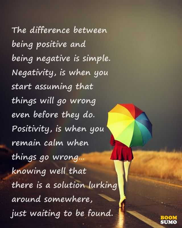 Inspirational Quotes About Being Positive And Being Negative Boom Sumo