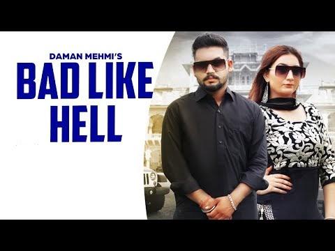 Bad Like Hell Lyrics - Daman Mehmi