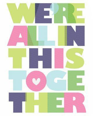 Were All In This Together Picture Quotes