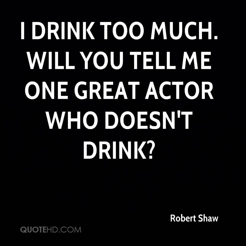 Robert Shaw Quotes Quotehd