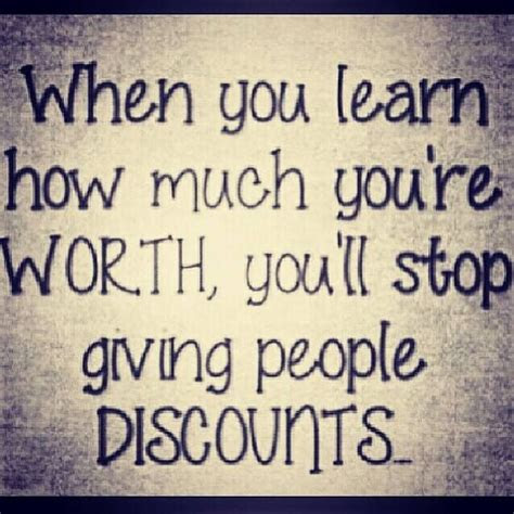 I Am Worth More Than Quotes