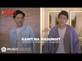 Kahit Na Masungit by Jeremy G and Kyle Echarri [Music Video]