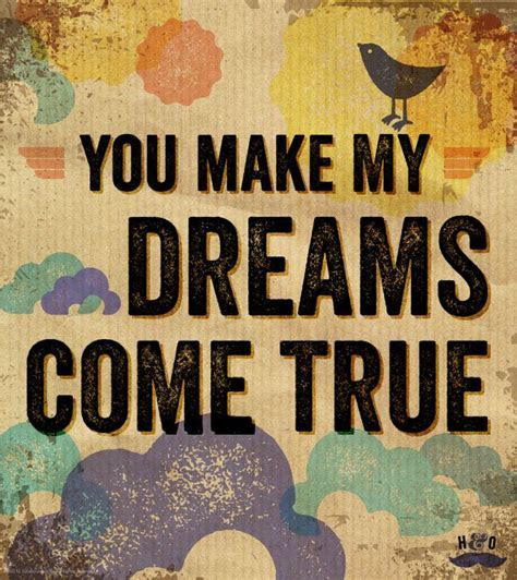 You Make My Dreams Come True by Hall & Oates. I want this
