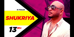 SHUKRIYA LYRICS - Sufna / B Praak