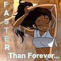 Faster Than Forever