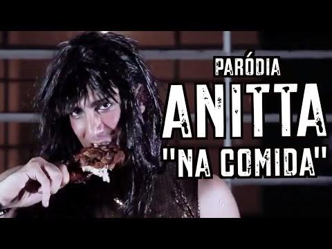 """Paródia de Anitta """"Na Batida"""" - Na Comida"""