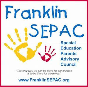 Franklin SEPAC: Autism & Creating a Fulfilling Life for the Family and Child with Special Needs