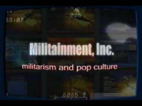 Militainment, Inc. - Militarism and Pop Culture