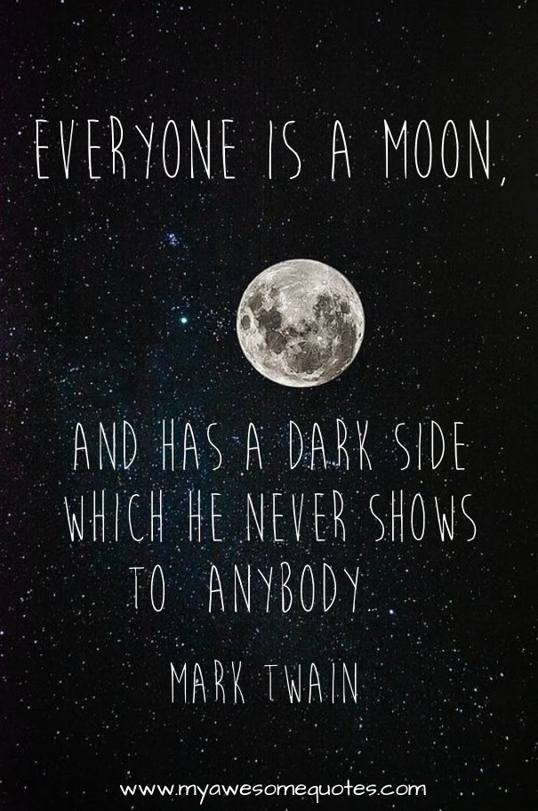 Mark Twain Quote About The Moon Awesome Quotes About Life