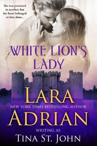 White Lion's Lady (Warrior Trilogy (historical romance)) by Lara Adrian