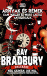 Árnyak és Rémek – Ray Bradbury emlékére