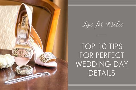 Top 10 Tips for Perfect Wedding Day Details