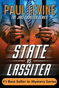State vs. Lassiter by Paul Levine