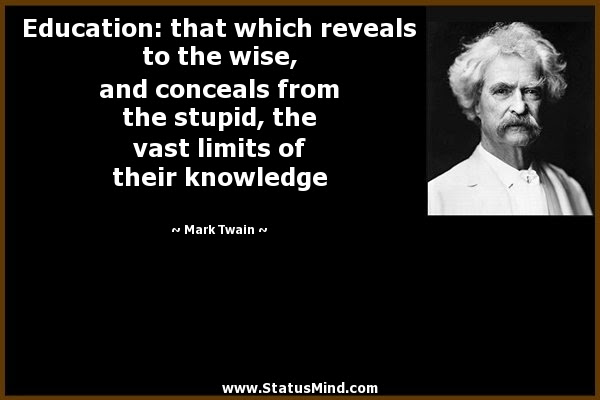 Education That Which Reveals To The Wise And Statusmindcom