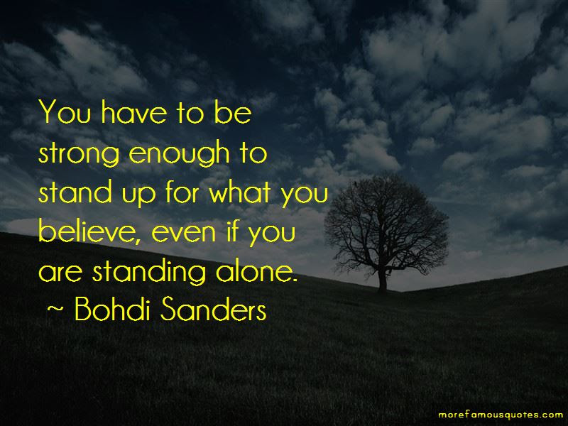 Stand Strong For What You Believe In Quotes Top 6 Quotes About