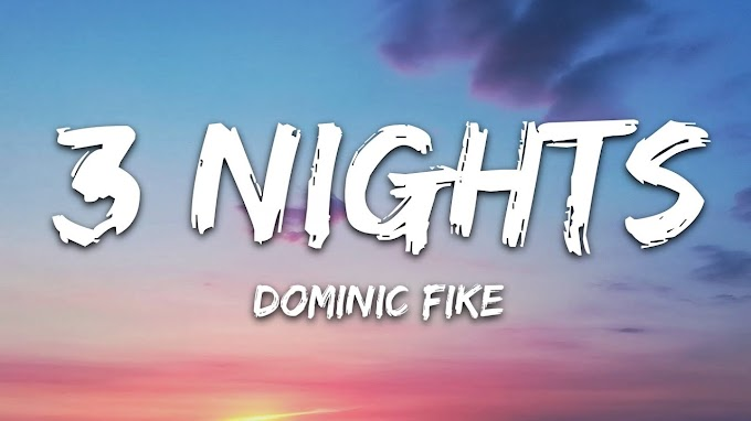 Dominic Fike - 3 Nights (Lyrics)