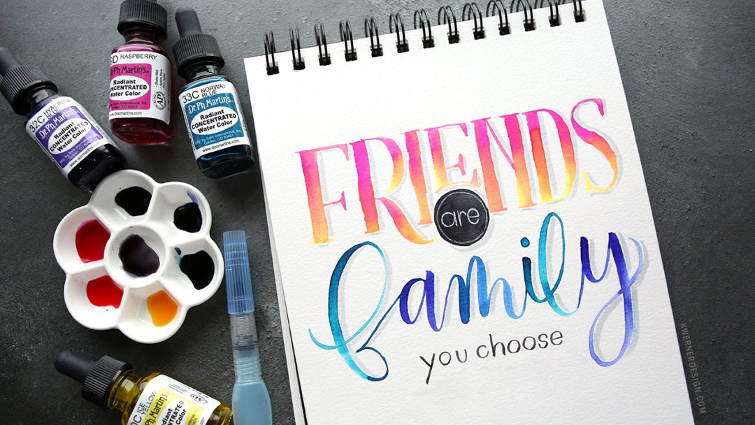 Letter Tuesday Friends Are Family You Choose Kwernerdesign Blog