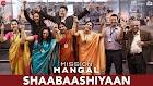 Shaabaashiyaan Lyrics - Mission Mangal