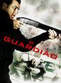 O guardião | filmes-netflix.blogspot.com.br