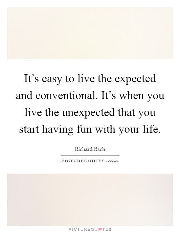 Having Fun In Life Quotes Sayings Having Fun In Life Picture Quotes