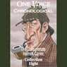 One Voice Chronological: The Consummate Holmes Canon, Collection 8