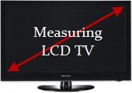 measuring LCD TV screen