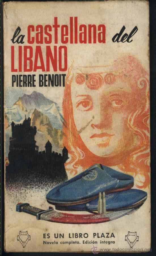 La castellana del Líbano.Pierre Benoit.Portada Chaco. (Libros de Lance (posteriores a 1936) - Literatura - Otros)