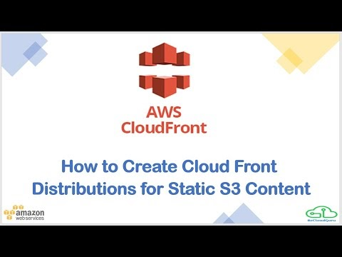 AWS Cloud Front Overview, How to Create CloudFront Distribution?