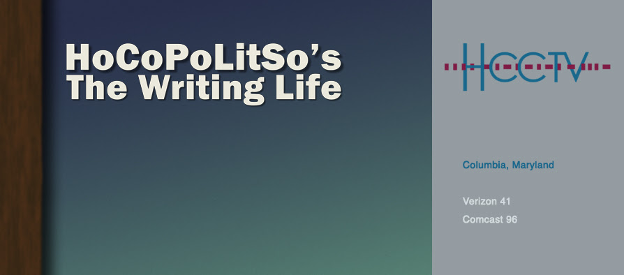 "HoCoPoLitSo's ""The Writing Life"""