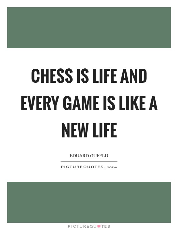 Chess Game Quotes Chess Game Sayings Chess Game Picture Quotes