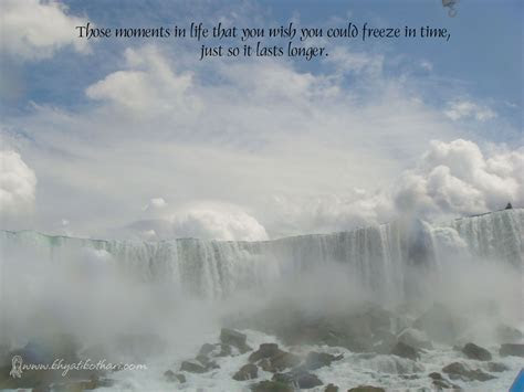 Moments Frozen In Time Quotes