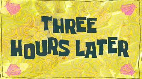 spongebob drei stunden spaeter youtube