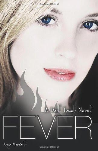 Fever (Dark Touch, #3)