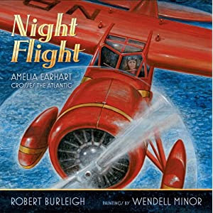 Night Flight: Amelia Earhart Crosses the Atlantic