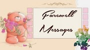 Sample Farewell Messages / College Farewell MSG