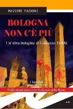 Bologna non c'è più