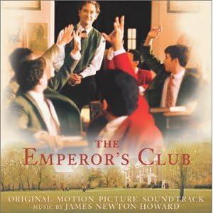 The Emperor's Club [Original Motion Picture Soundtrack]