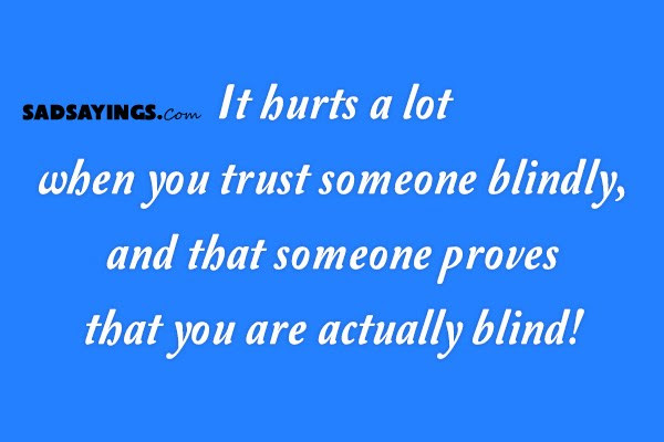Trust Blindly Quotes Foreveralone
