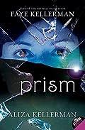 Prism by Faye Kellerman and Aliza Kellerman