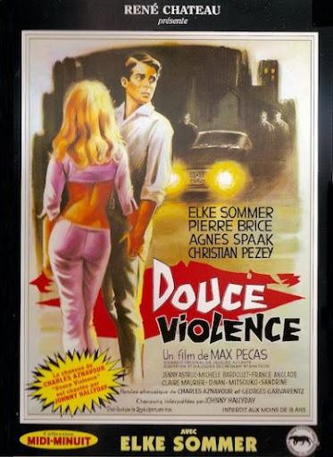 """Affiche française de """"Douce Violence"""" - Max Pécas"""