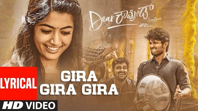 Gira Gira Gira Lyrics – Dear Comrade - Nakul Abhyankar.Yamini Ghantasala Lyrics