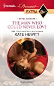The Man Who Could Never Love (Presents Extra)