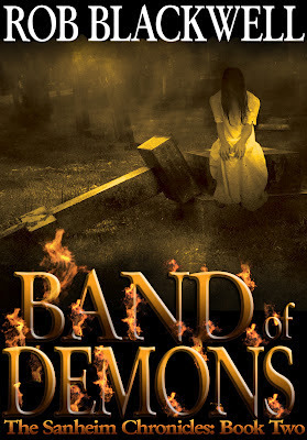 Band of Demons (The Sanheim Chronicles, Book Two)