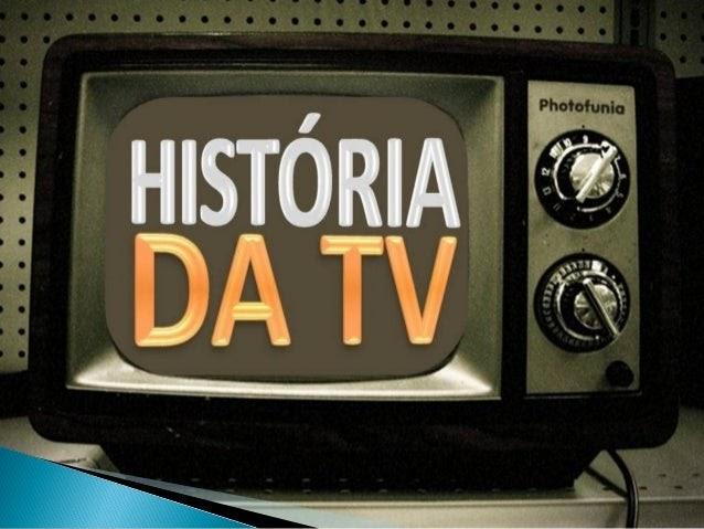 Especial: A História da TV no Brasil.