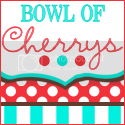 Bowl of Cherrys